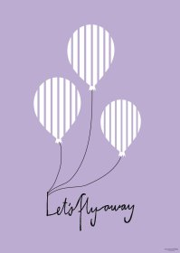 Poster - Balloon let's flyaway in purple. We have made 5 posters and all are available in both A3 and A5 sizes. A3 Euro 8 - A5 Euro 14